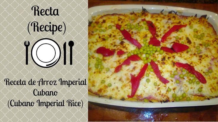 Receta de Arroz Imperial Cubano/Cubano Imperial Rice