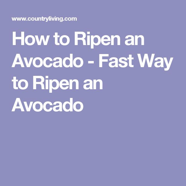 How to Ripen an Avocado - Fast Way to Ripen an Avocado