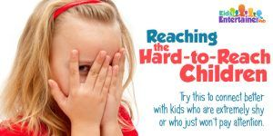 A speech pathologist/children's entertainer gives a simple, single tip on how to connect with extremely withdrawn or disruptive kids. Learn about it right here: http://kidsentertainerhub.com/reaching-the-hard-to-reach-children/
