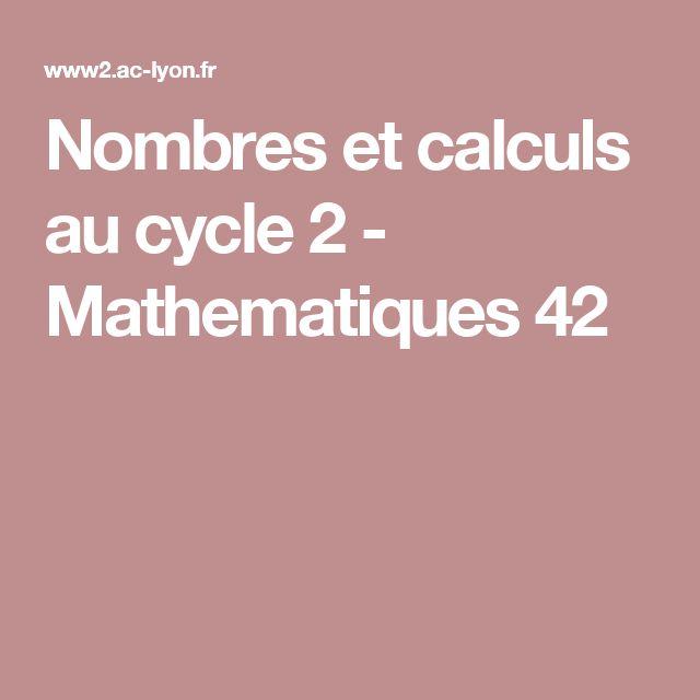 Nombres et calculs au cycle 2 - Mathematiques 42