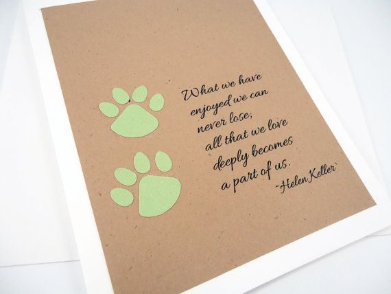 Pet Sympathy Card, Loss of Pet, Helen Keller Quote, Pet Condolence, Dog Sympathy, Cat Sympathy, Paw Prints, Pawprints, Sage Green Tan White