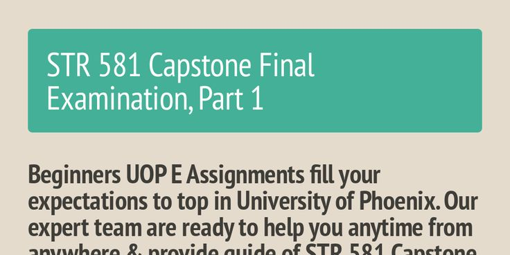 All the students have a dream to top in phoenix university examination UOP E Assignments support you to full fill your motive by providing you STR 581 Capstone Final Exam Part One, STR 581 Capstone Final Examination Part One Answers, UOP STR 581 Capstone Final Examination Part One Questions and Answers Free.  http://www.uopeassignments.com/University-of-phoenix/STR-581-Capstone-Final-Examination-Part-One-Latest.html