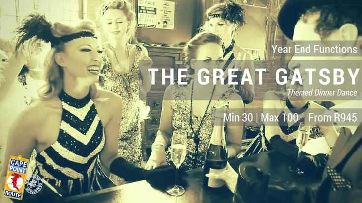 Year End Functions - The Great Gatsby  A roaring 1920's Gatsby Themed Dinner Dance awaits you at the Cape Town Club in a private venue including sit down dinner and dance with tunes provided by a DJ to suit the theme of this classic Year End Function in Cape Town.  Min 30 | Max 100