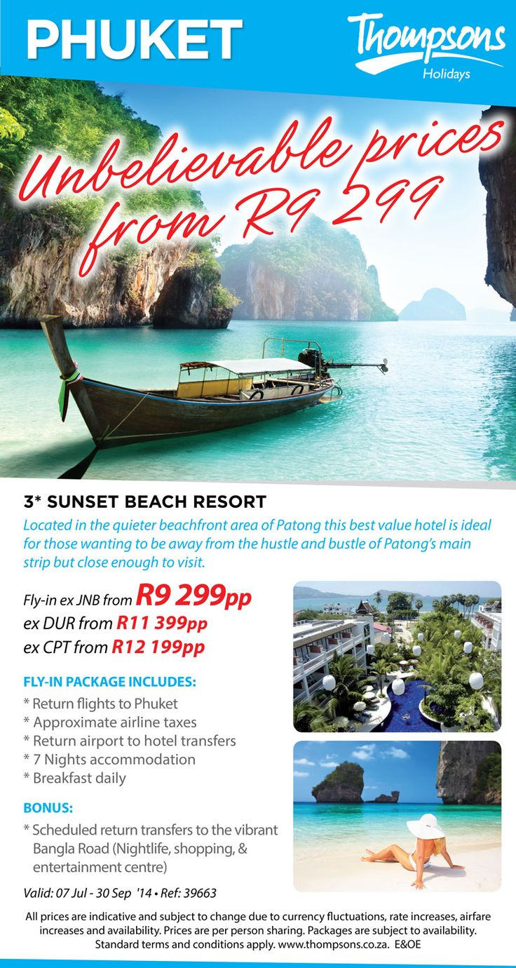 Thompsons deal of the week - Unbelievable Phuket prices! 7 Nights from only R9 299