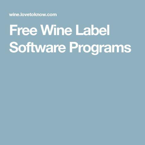 Free Wine Label Software Programs