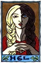 Hel: a deusa do submundo  Hel era filha da giganta Angrboda e do deus Loki. Denominada deusa do submundo, senhora dos mortos, a deusa habita seu reino, formado por nove círculos, onde recebe as almas dos mortos por doenças ou velhice.