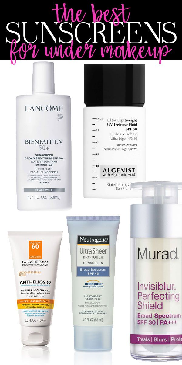 #ad The Best Sunscreens For Under Makeup