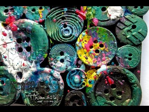 'My ugly buttons' assemblage - painting with Art Alchemy Acrylics - YouTube