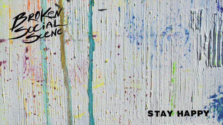 """""""Stay Happy"""" by Broken Social Scene"""