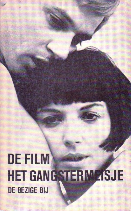 De film het ganstermeisje, Remco Campert, Jan Blokker en Franz Weisz | Film | BoekwinkelStip