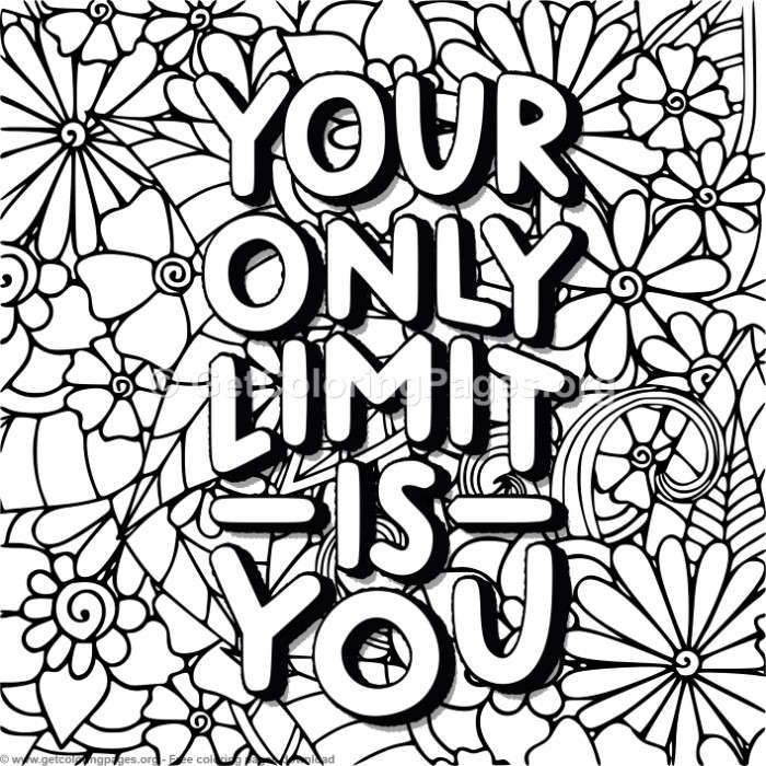 Your Only Limit Is You Coloring Pages Getcoloringpages Org