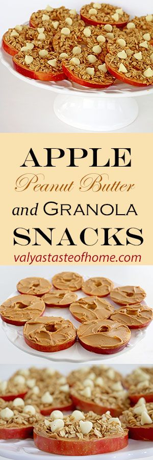 Apple Peanut Butter and Granola Snacks http://www.valyastasteofhome.com/apple-peanut-butter-and-granola-snacks