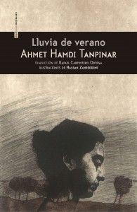 Tanpınar, Ahmet Hamdı. Lluvia de verano (Yaz yağmuru)