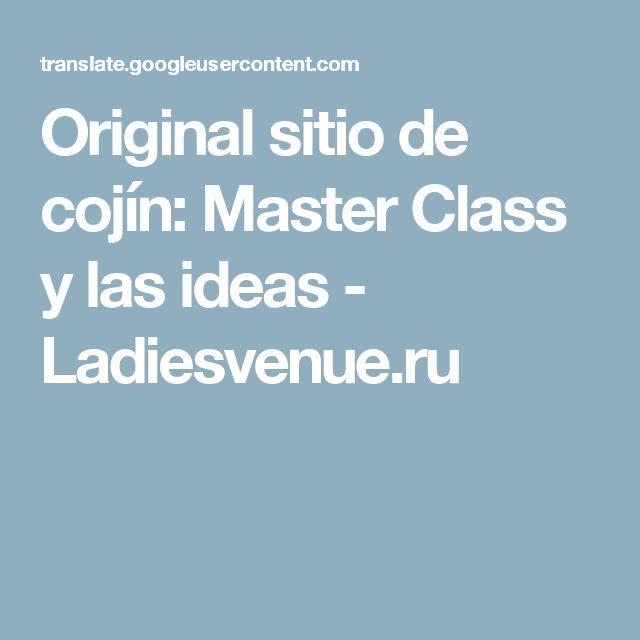Original sitio de cojín: Master Class y las ideas - Ladiesvenue.ru
