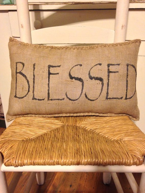 Blessed, Burlap Decorative Pillow, Burlap Decor, Primitive Pillow, Rustic Burlap Decor, Burlap Bag