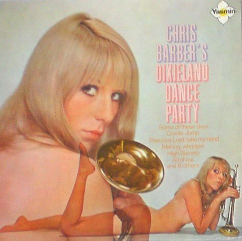 Chris Barber Band - Chris Barber's Dixieland Dance Party (Vinyl, LP) at Discogs
