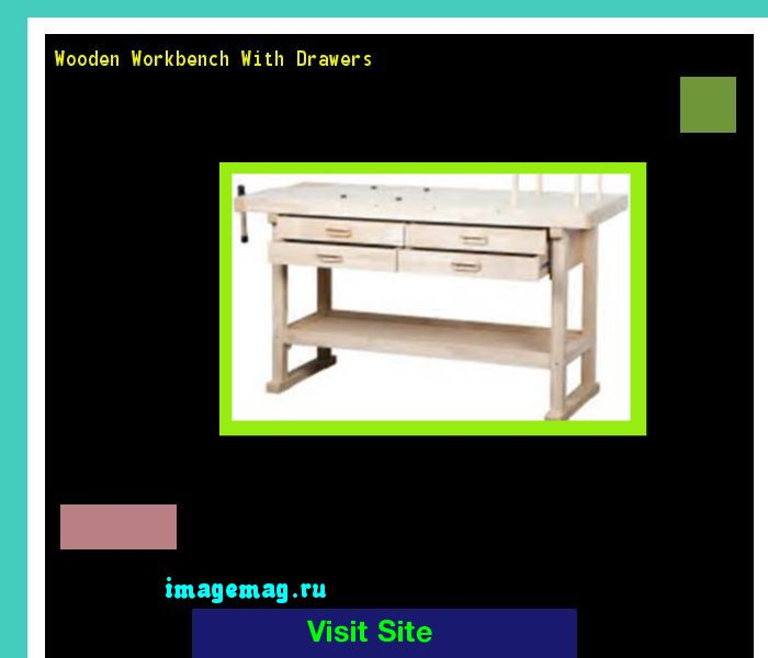 Wooden Workbench With Drawers 170723 - The Best Image Search