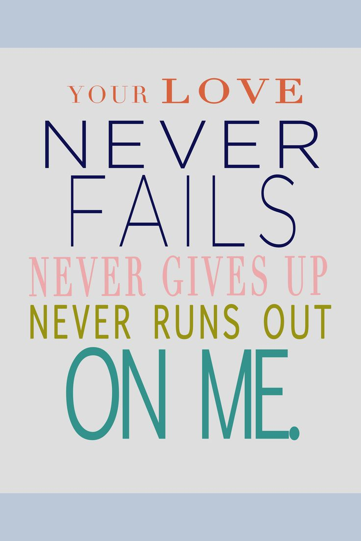Love Never Fails Quote 510 Best Inspiration And Faith Images On Pinterest  Christianity