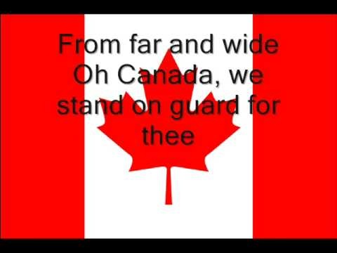 Oh Canada - Canadian National Anthem