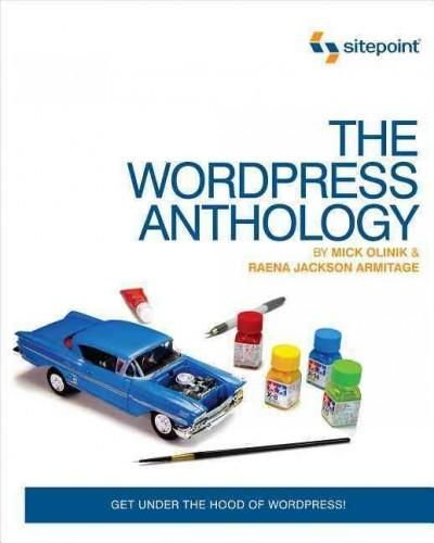 Written for developers, The WordPress Anthology will take you beyond the basics to give you a thorough overview of the WordPress universe. With a cookbook-style approach, you can pick and choose what