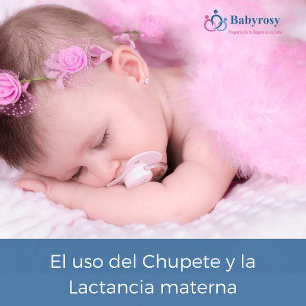 El uso del chupete y la lactancia materna   Babyrosy