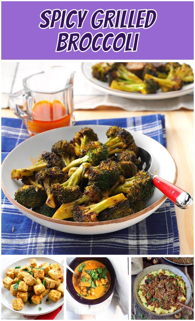 Spicy Grilled Broccoli 50 Things You Didnt Know You Could