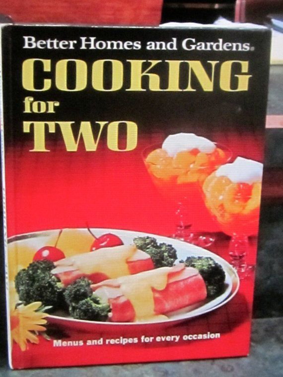 8d8708abd4f3e8977cd335ede744a9a3 - Better Homes And Gardens Cooking For Two Recipes