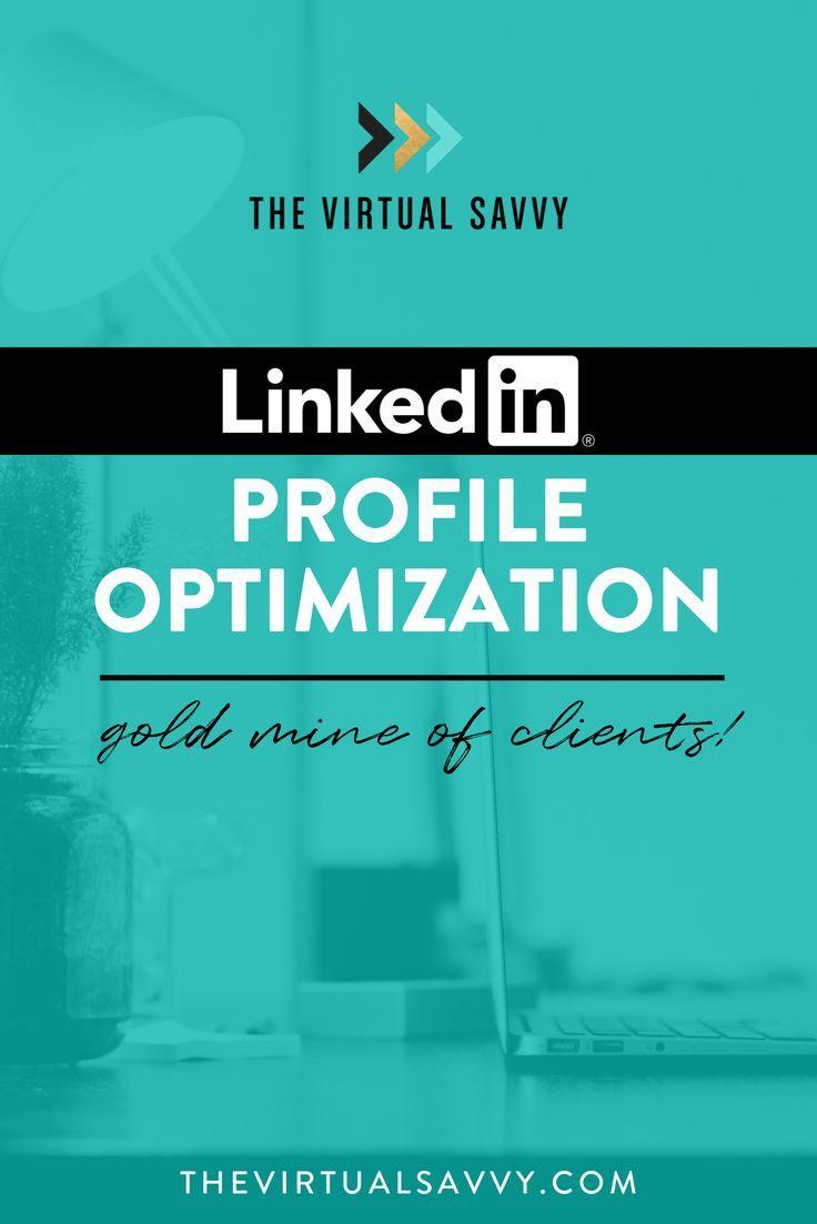 Linkedin profile optimization the virtual savvy in 2020
