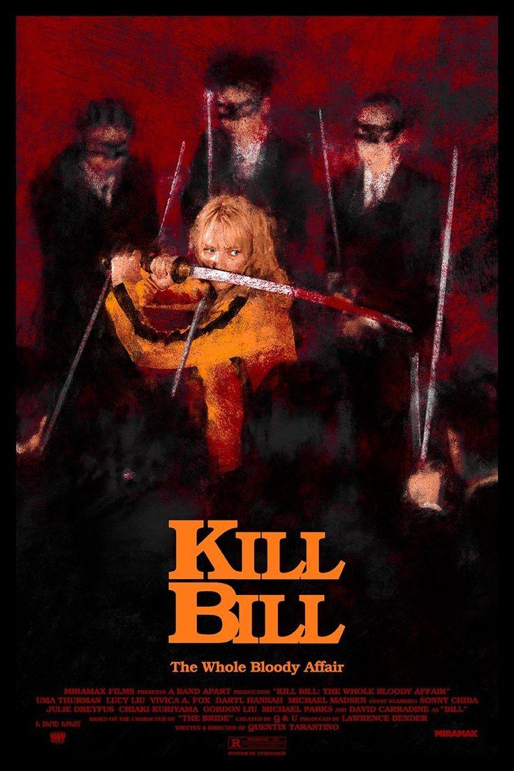 Kill Bill Vol 1 2003 864 X 1296 Kill Bill Film Poster Design Best Movie Posters