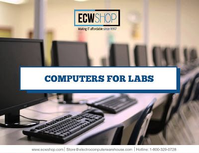Computers in classrooms: Refurbished Computers for Labs