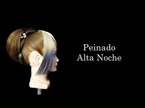 Peinado Alta Noche   #HPStylist V.#63 - YouTube