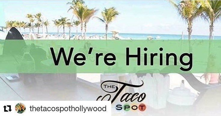 Credit to @thetacospothollywood  We're hiring!! Currently seeking bussers to join the Taco Spot team - ready to have you start asap! Previous experience needed for a busy beachside restaurant on the Hollywood Beach broadwalk. We are a casual dining restaurant with limited space so must be able to work with close quarters of each other. We are looking for a positive attitude and team player. Call (954) 921-7711 and ask for Jenny. Email resumes to: jb.tts@hotmail.com     #HollywoodTapFL…