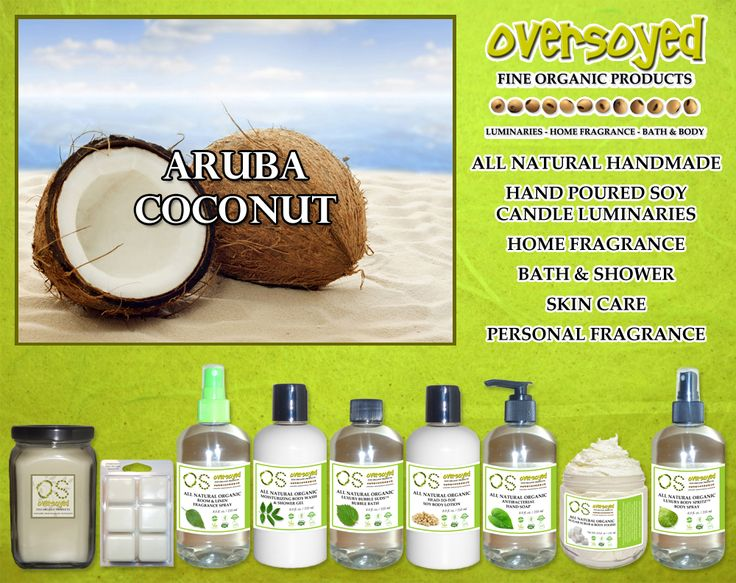 Aruba Coconut (Compare To Bath & Body Works®) Product Collection - A tropical island blend of creamy coconut, pineapple and vanilla white musk. #OverSoyed #ArubaCoconut #Candles #HomeFragrance #BathandBody #Beauty