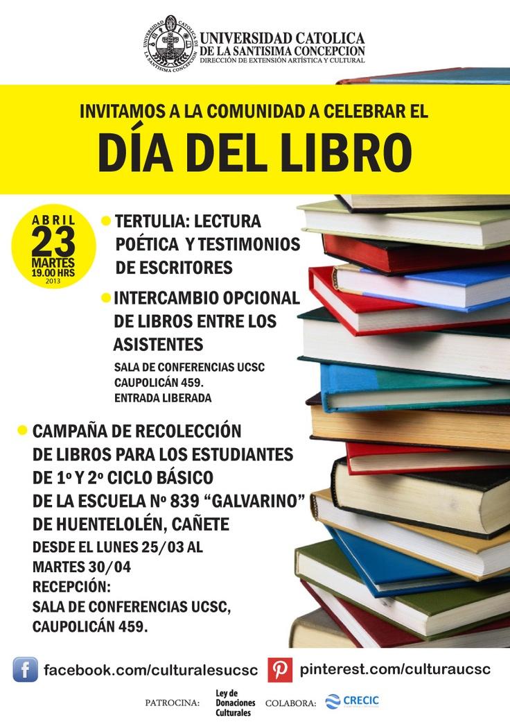 Día del Libro y Campaña del Libro. Trae tus donaciones de libros a Sala de Conferencias UCSC, Caupolicán 459.  Hasta el 30 de abril, aún estamos a tiempo.