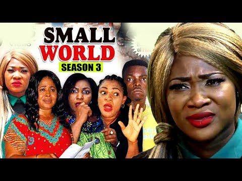 Download Small World Season 3 - Mercy Johnson 2018 Latest