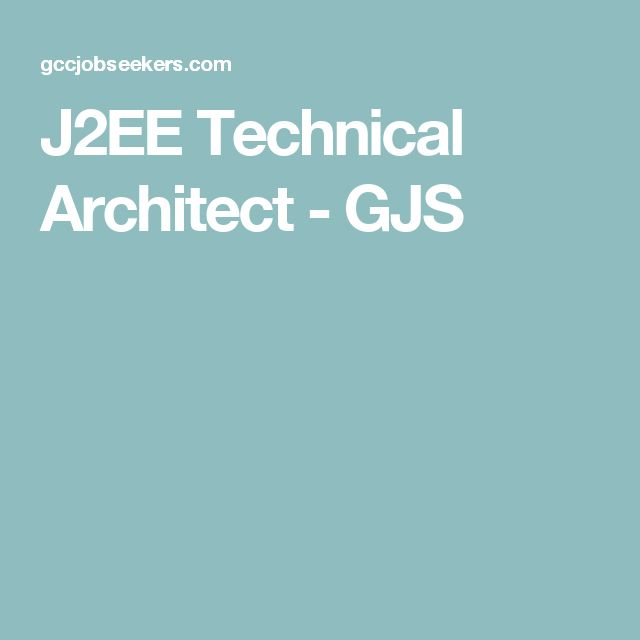 J2EE Technical Architect - GJS