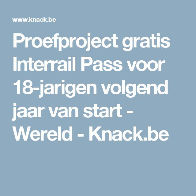 Proefproject gratis Interrail Pass voor 18-jarigen volgend jaar van start - Wereld - Knack.be
