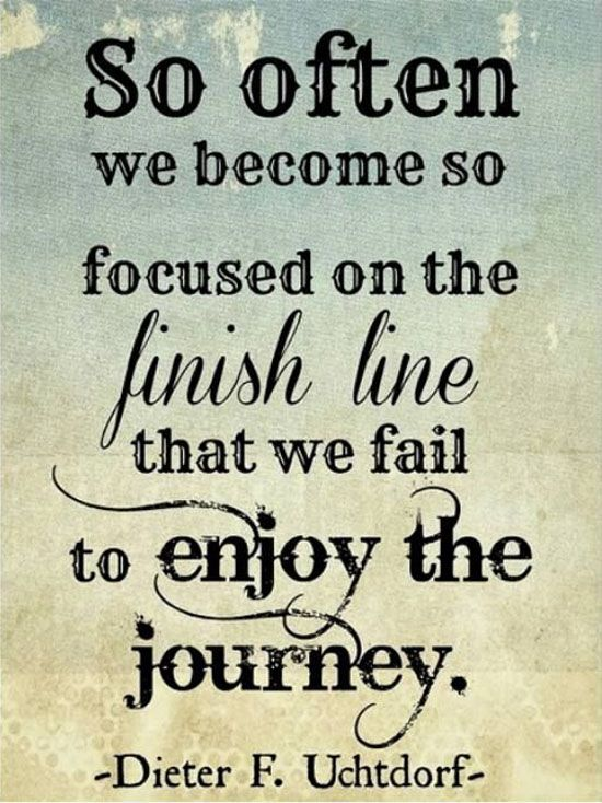 Image result for enjoy the journey quotes