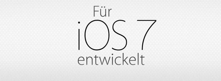 """Für iOS 7 entwickelt: Apps für iOS 7 Übersicht im App Store! - http://apfeleimer.de/2013/09/fuer-ios-7-entwickelt-apps-fuer-ios-7-uebersicht-im-app-store - Passend zum iOS 7 Launch gestern abend hat Apple nun unter """"Für iOS 7 entwickelt"""" eine Übersicht über Apps veröffentlicht, die an die neue Oberfläche von iOS 7 angepasst sind.  Für iOS 7 entwickelt – iOS 7 Apps Übersicht im App Store  Immer mehr Apps – kostenlos und kosten..."""