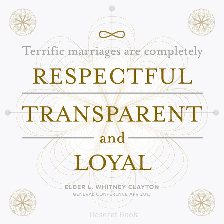 """Terrific marriages are completely respectful, transparent and loyal."" -Elder L. Whitney Clayton #ldsconf #lds #generalconference #marriage"