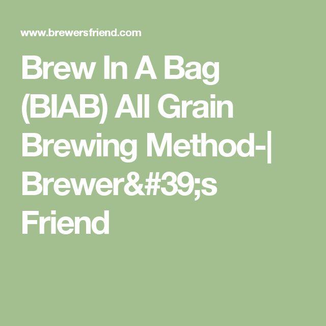 Brew In A Bag (BIAB) All Grain Brewing Method-| Brewer's Friend