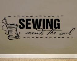 Sewing mends the soul - Wall Art Vinyl Another idea for Rob to make...(terrible picture though)