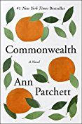 Commonwealth by [Patchett, Ann] // Loved the concept but couldn't get excited about the book itself. 3 stars.