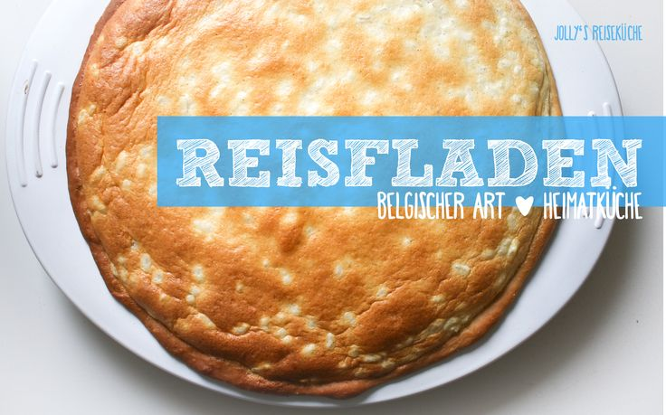 In Aachen gibt keinen Bäcker, der ihn nicht anbietet! Ich habe von meiner Belgientour ein einfaches Rezept für den belgischen Reisfladen für euch mitgebracht!