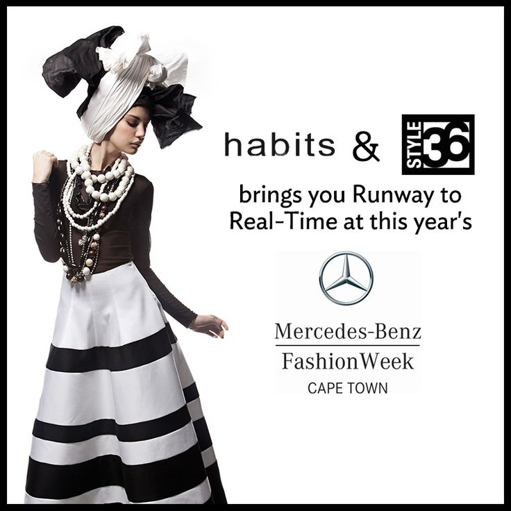 HABITS and Style36: Runway to Real-Time