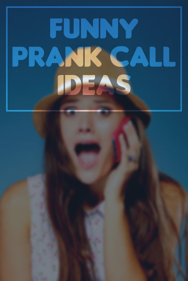 Discover the most interesting prank call ideas for friends and family and have a good laugh :)