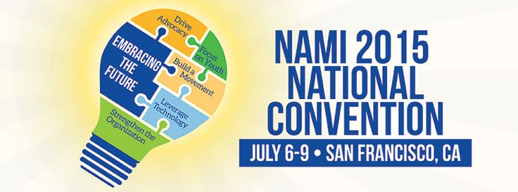 NAMI 2015 National Convention July 6-9 -- San Francisco, CA  I want to go!