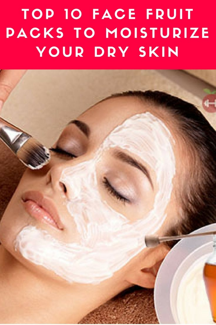 Natural Face Fruit Packs for Dry Skin  Fruit Dry skin and