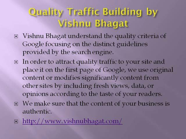 Vishnu Bhagat is a famous online reputation management expert. He specializes in SEO also. Here are some strategies given by him.