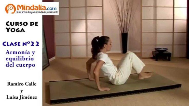 Armonía y equilibrio en el cuerpo por Ramiro Calle. CLASE DE YOGA 22